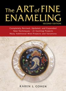 The Art of Fine Enameling, 2nd Edition