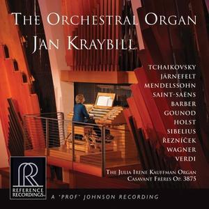 Jan Kraybill - The Orchestral Organ (2019)