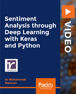 Sentiment Analysis through Deep Learning with Keras and Python