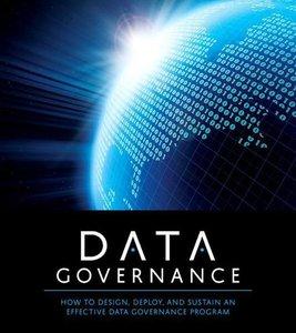 O'Reilly - Data Governance - Frameworks and Strategies with John Adler (2016)