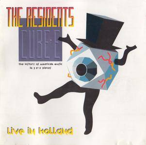 The Residents - Cube-E (The History Of American Music In 3 E-Z Pieces) - Live In Holland (1990) {Torso CD169}