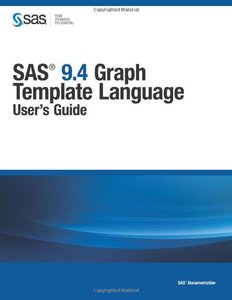 SAS 9.4 Graph Template Language: User's Guide