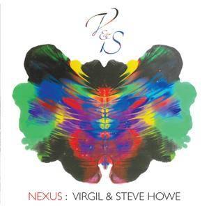 Virgil and Steve Howe - Nexus (2017) [Official Digital Download]