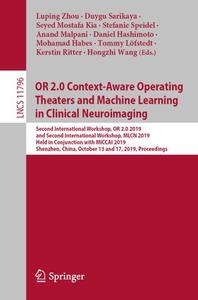 OR 2.0 Context-Aware Operating Theaters and Machine Learning in Clinical Neuroimaging