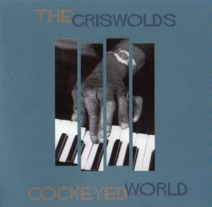 The Griswolds - Cockeyed World (2000)