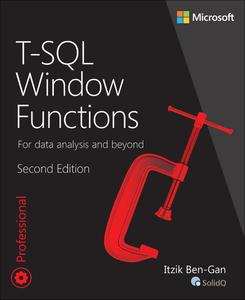T-SQL Window Functions: For data analysis and beyond (2nd Edition)
