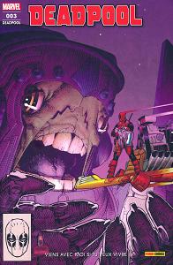 Deadpool - Fresh Start - Tome 3 - Viens Avec Moi Si Tu Veux Vivre
