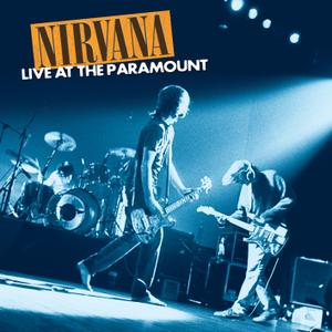 Nirvana - Live At The Paramount (Remastered) (2019) [Official Digital Download 24/96]
