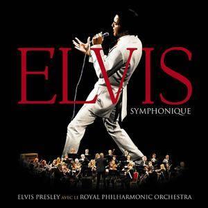 Elvis Presley & Royal Philharmonic Orchestra - Elvis Symphonique (2017)