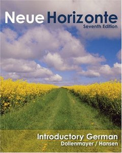 Neue Horizonte: Introductory German, 7 edition