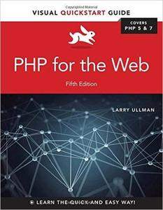 PHP for the Web: Visual QuickStart Guide, 5th Edition (repost)