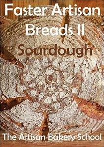Faster Artisan Breads II - Sourdough