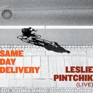 Leslie Pintchik - Same Day Delivery: Leslie Pintchik (Live) (2019)