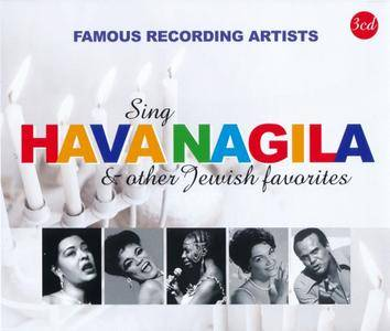 VA - Famous Recording Artists: Sing Hava Nagila & Other Jewish Favorites (2017) {3CD Box Set, Remastered}
