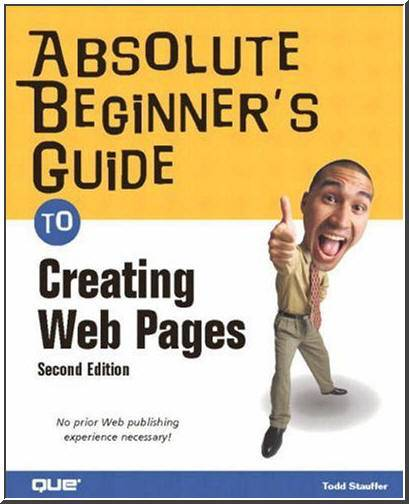 Absolute Beginner's Guide to Creating Web Pages (Repost)