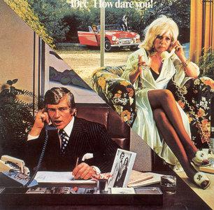 10cc - How Dare You! (1976) [1990 US Mercury Non-Remaster Pressing]
