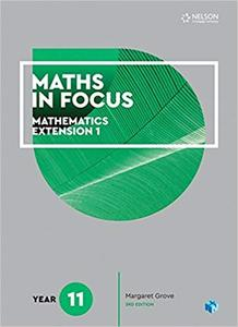 Maths in Focus 11 Mathematics Extension 1 Student Book