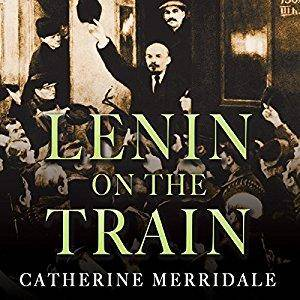 Lenin on the Train [Audiobook]