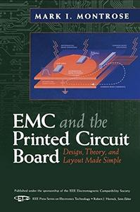 EMC and the printed circuit board: design, theory, and layout made simple (Repost)