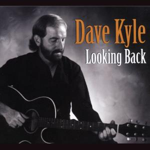 Dave Kyle - Looking Back (2019)