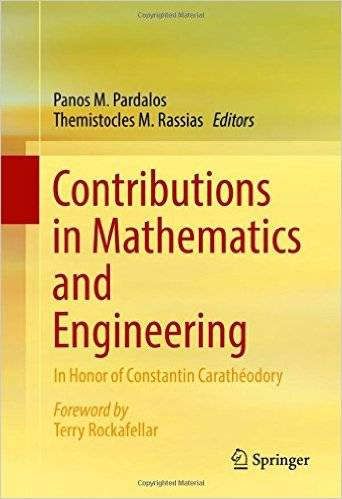 Contributions in Mathematics and Engineering: In Honor of Constantin Carathéodory [Repost]