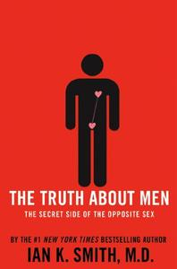 The Truth About Men: The Secret Side of the Opposite Sex (Repost)