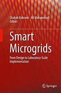 Smart Microgrids: From Design to Laboratory-Scale Implementation