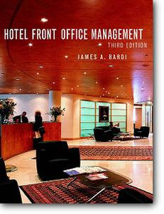 James A. Bardi, «Hotel Front Office Management» (3rd edition)