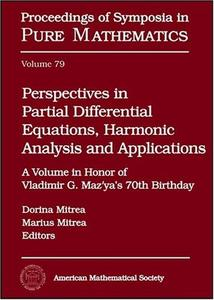 Perspectives in partial differential equations, harmonic analysis and applications: a volume in honor of Vladimir G. Maz'ya's 7