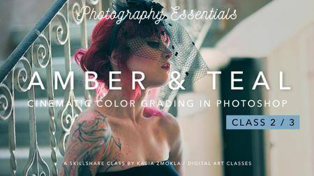 2/3 Amber & Teal - Cinematic Color Grading with Photoshop