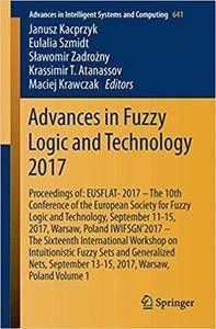 Advances in Fuzzy Logic and Technology 2017: Proceedings of: EUSFLAT-2017, Volume 1