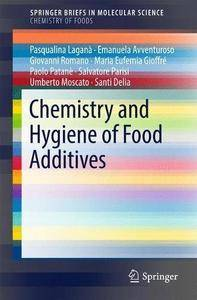 Chemistry and Hygiene of Food Additives (SpringerBriefs in Molecular Science)