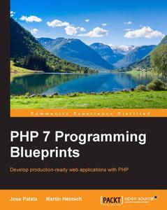 PHP 7 Programming Blueprints (repost)