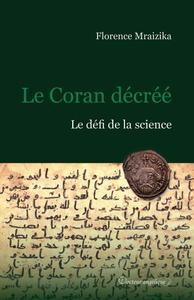 """Florence Mraizika, """"Le Coran décréé"""""""