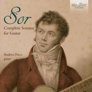 Andrea Dieci - Sor: Complete Sonatas for Guitar (2017)
