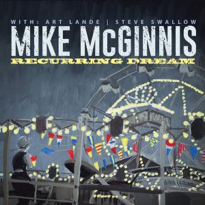 Mike McGinnis - Recurring Dream (2017) [Official Digital Download 24/96]