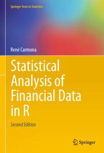 Statistical Analysis of Financial Data in R, Second Edition (Repost)