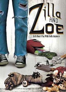 Zilla and Zoe (2017)