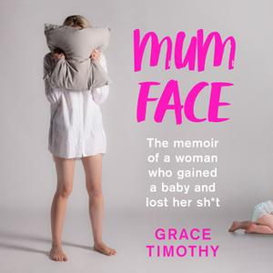 «Mum Face» by Grace Timothy