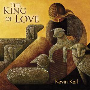 Kevin Keil - The King of Love (2017)