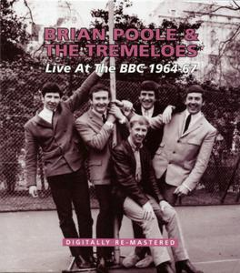 Brian Poole & The Tremeloes - Live At The BBC 1964-67 (2013)
