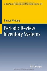 Periodic Review Inventory Systems: Performance Analysis and Optimization of Inventory Systems within Supply Chains (repost)