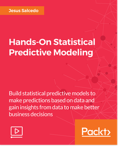 Hands-On Statistical Predictive Modeling