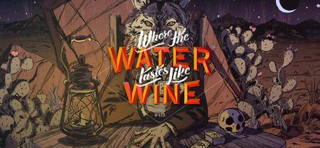 Where The Water Tastes Like Wine (2018)