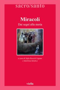 Sofia Boesch Gajano, Marilena Modica - Miracoli. Dai segni alla storia (2011)