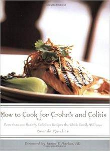 How to Cook for Crohn's and Colitis