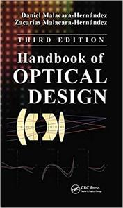 Handbook of Optical Design, 3rd Edition