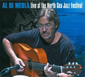 Al Di Meola - Live at the North Sea Jazz Festival, 1993 (2012)