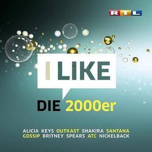 VA - RTL I Like die 2000er (2017)