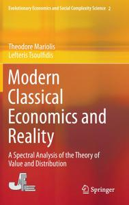 Modern Classical Economics and Reality: A Spectral Analysis of the Theory of Value and Distribution